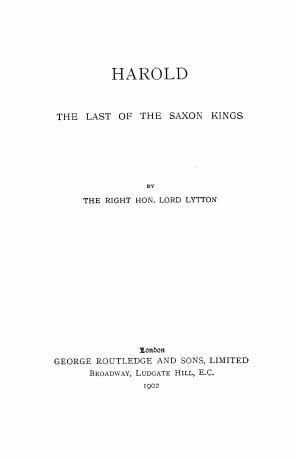 Harold: the last of the Saxon kings